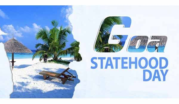 Goa celebrates Statehood Day on 30th May Every year