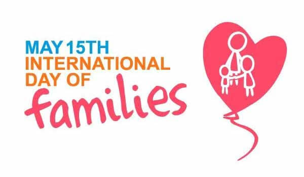 International Day of Families celebrated on 15th May Each year