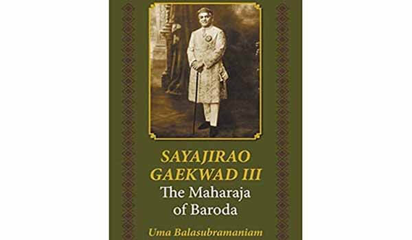 New Book of Uma Balasubramaniam 'Sayajirao Gaekwad III: The Maharaja of Baroda' released