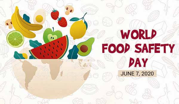World Food Safety Day celebrated on 7th June Each year
