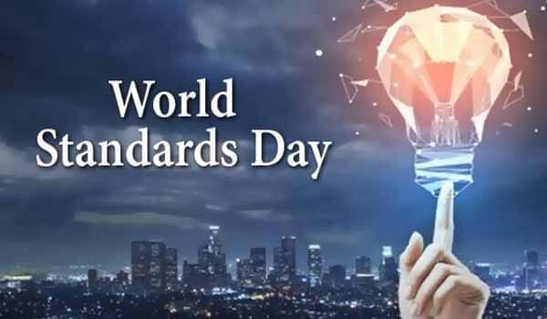 World Standards Day celebrated on 14th October Each year