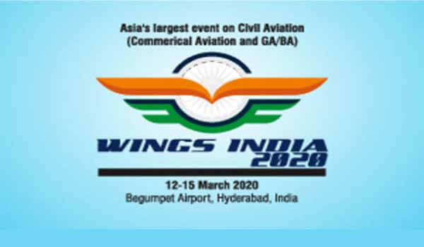 Wings India 2020 will begin in Begumpet Airport Hyderabad from 12-15 March